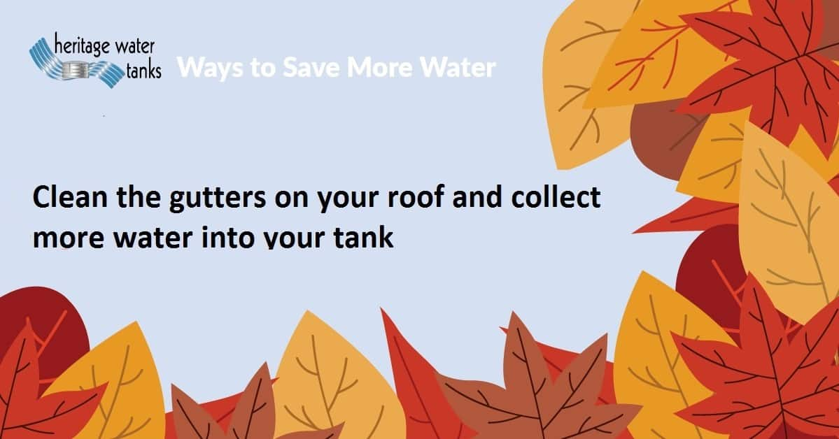 Clean your gutters of leaves